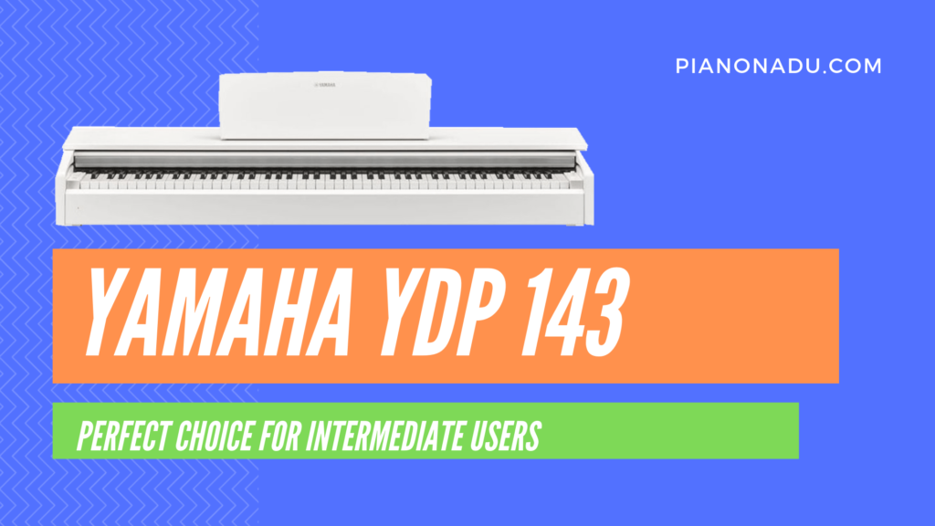 yamaha ydp143 review perfect choice for intermediate pianists. Black Bedroom Furniture Sets. Home Design Ideas